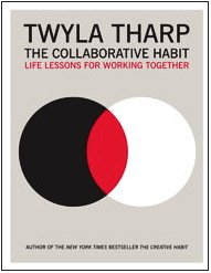 The Collaborative Habit: Life Lessons for Working Together 9781416576501