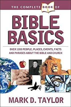 The Complete Book of Bible Basics 9781414301693