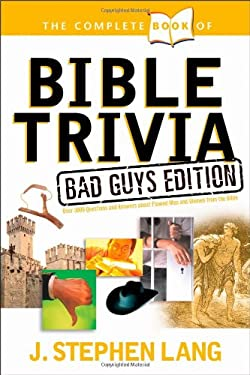 The Complete Book of Bible Trivia 9781414303796
