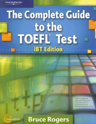 The Complete Guide to the TOEFL Test [With CDROM]
