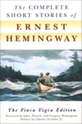 The Complete Short Stories of Ernest Hemingway 9781417660513