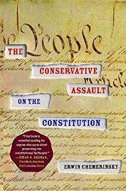 The Conservative Assault on the Constitution 9781416574675