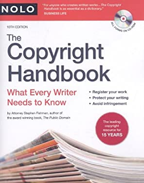 The Copyright Handbook: What Every Writer Needs to Know [With CDROM] 9781413308938