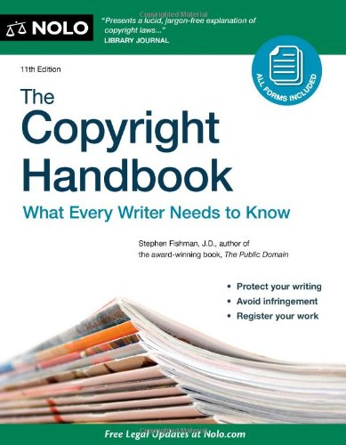 The Copyright Handbook: What Every Writer Needs to Know [With CDROM] 9781413316179