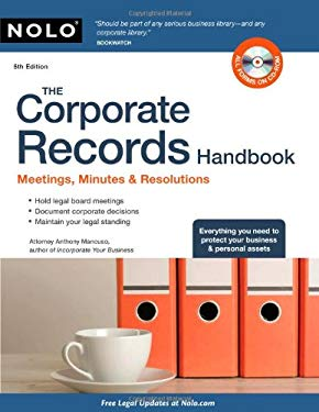 The Corporate Records Handbook: Meetings, Minutes & Resolutions [With CDROM] 9781413312034
