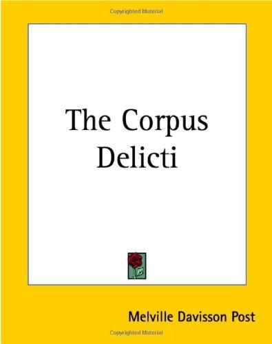 The Corpus Delicti 9781419157677