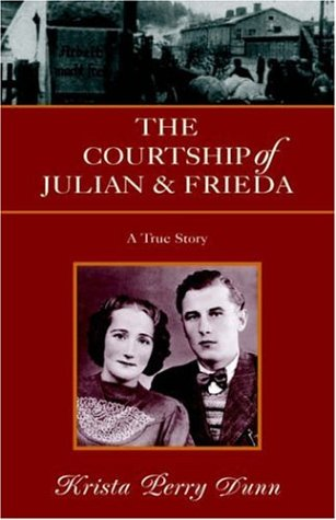The Courtship of Julian and Frieda 9781413486421