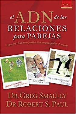El Adn de Las Relaciones Para Parejas = The DNA of Relationships for Couples 9781414312859