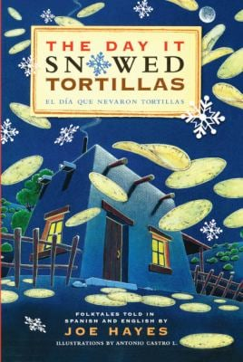 The Day It Snowed Tortillas/El Dia Que Nevaron Tortillas 9781417624096