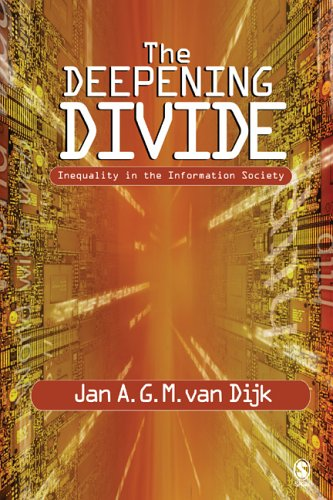 The Deepening Divide: Inequality in the Information Society 9781412904032