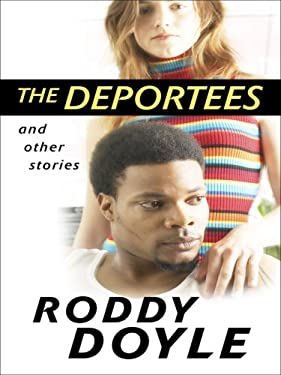 The Deportees: And Other Stories 9781410407184