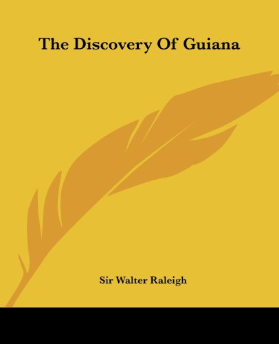 The Discovery of Guiana 9781419159862