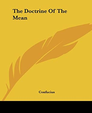 The Doctrine of the Mean 9781419160011