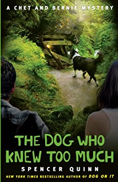 The Dog Who Knew Too Much 9781410444998