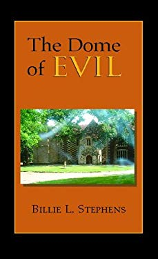 The Dome of Evil 9781413460483