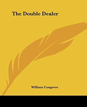 The Double Dealer 9781419160134