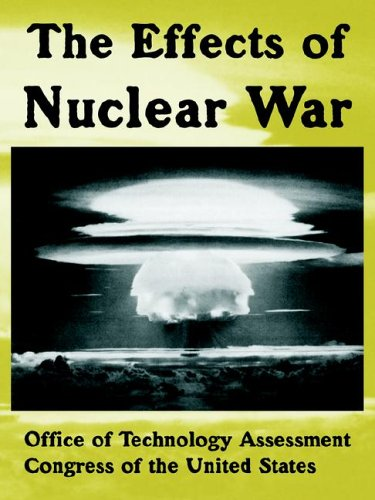 The Effects of Nuclear War 9781410222244