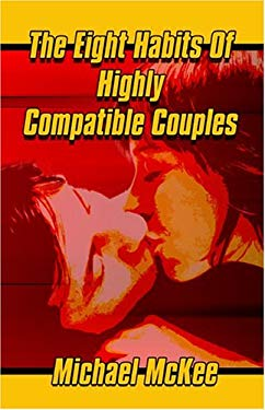 The Eight Habits of Highly Compatible Couples 9781413740479
