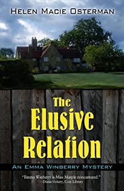 The Elusive Relation 9781410443144