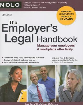 The Employer's Legal Handbook: Manage Your Employees & Workplace Effectively 9781413310238