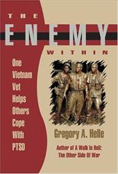 The Enemy Within: One Vietnam Veteran Helps Others Cope with Ptsd 6280687