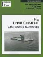 The Environment: A Revolution in Attitudes 9781414481401