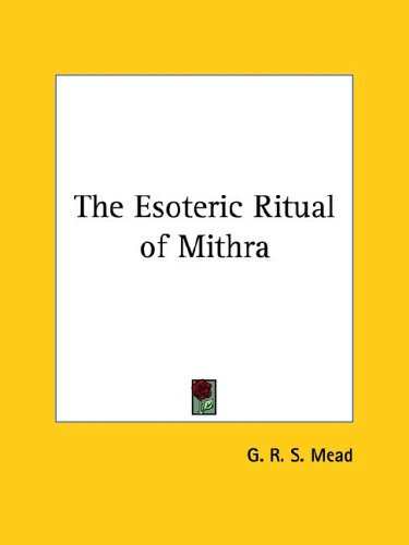 The Esoteric Ritual of Mithra 9781417983735
