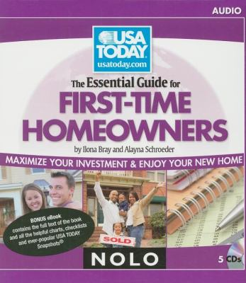 The Essential Guide for First-Time Homeowners: Maximize Your Investment & Enjoy Your New Home 9781413309621