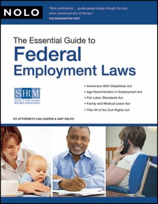 The Essential Guide to Federal Employment Laws 9781413308891