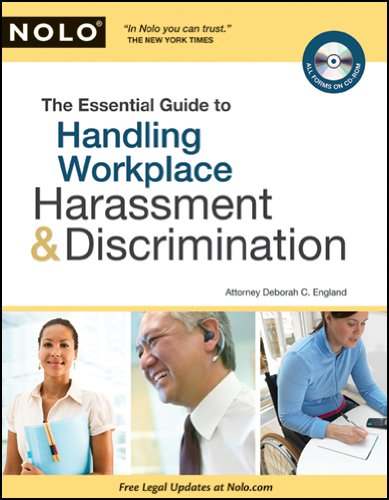 The Essential Guide to Handling Workplace Harassment & Discrimination 9781413310498