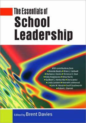 The Essentials of School Leadership 9781412902892