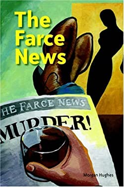 The Farce News 9781412079754