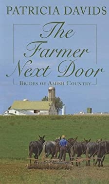 The Farmer Next Door 9781410451262