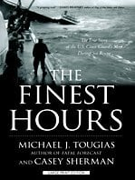 The Finest Hours: The True Story of the U.S. Coast Guard's Most Daring Sea Rescue 9781410419217