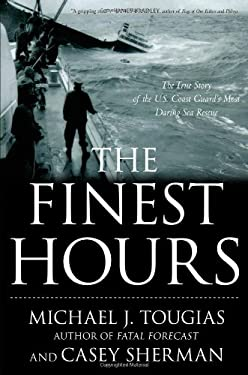 The Finest Hours: The True Story of the U.S. Coast Guard's Most Daring Sea Rescue 9781416567219