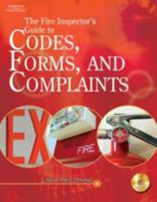 The Fire Inspector's Guide to Codes, Forms, and Complaints [With CDROM] 9781418048976