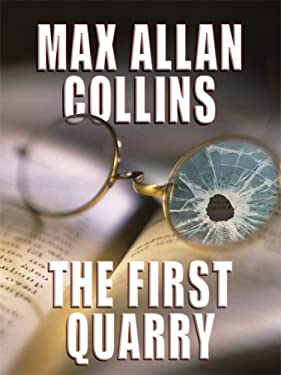 The First Quarry 9781410413871