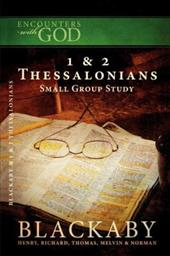 Encounters W/God 1 & 2 Thessalonians Small Study Group