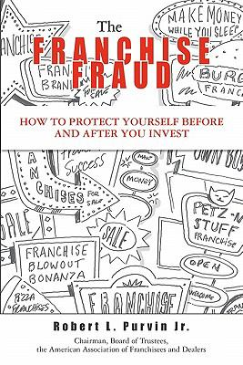The Franchise Fraud 9781419688621