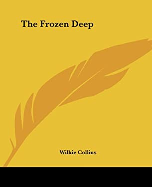The Frozen Deep 9781419163159