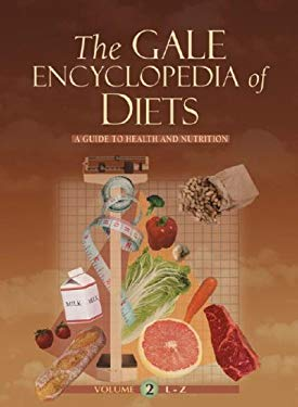 The Gale Encyclopedia of Diets: A Guide to Health and Nutrition 9781414429915