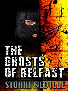 The Ghosts of Belfast 9781410423733