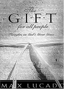 The Gift for All People: Thoughts on God's Great Grace 9781410401236