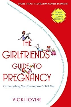 The Girlfriends' Guide to Pregnancy 9781416524724