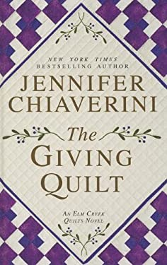 The Giving Quilt 9781410452870