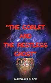 The Goblet and the Restless Ghost 6284083
