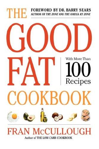 The Good Fat Cookbook 9781416569503