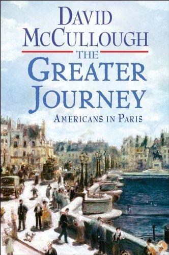 The Greater Journey: Americans in Paris 9781416571766
