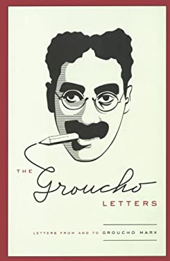 The Groucho Letters: Letters from and to Groucho Marx 9781416536031