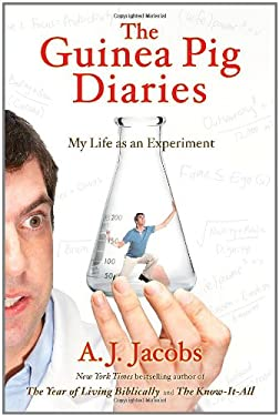 The Guinea Pig Diaries: My Life as an Experiment 9781416599067